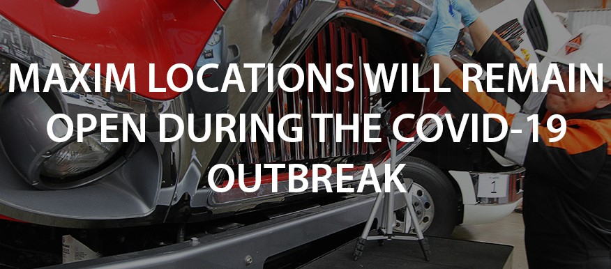 Maxim Locations Will Remain Open During the Covid-19 Outbreak